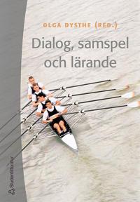 Dialog, samspel och lärande