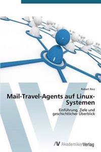 Mail-Travel-Agents Auf Linux-Systemen