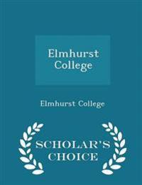 Elmhurst College - Scholar's Choice Edition