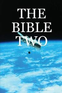 The Bible Two