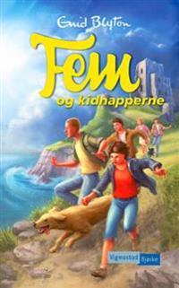 Fem og kidnapperne