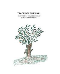Traces of Survival: Drawings of Refugees in Iraq