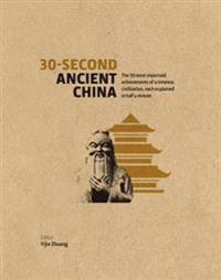 30-Second Ancient China