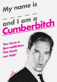 My Name Is _____ and I Am a Cumberbitch