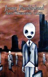 Jonny Punkinheadby Amy Sterling - Casil, Science Fiction, Adventure