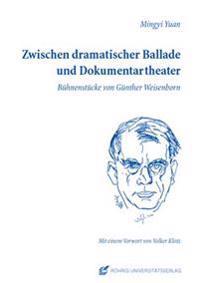 Zwischen dramatischer Ballade und Dokumentartheater