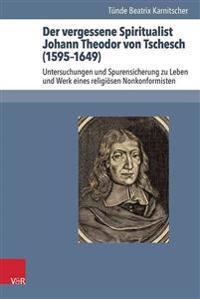 Der Vergessene Spiritualist Johann Theodor Von Tschesch