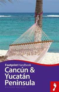Cancun & Yucatan Peninsula Handbook