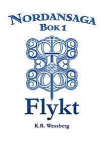 Nordansaga, bok 1. Flykt
