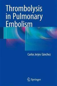 Thrombolysis in Pulmonary Embolism