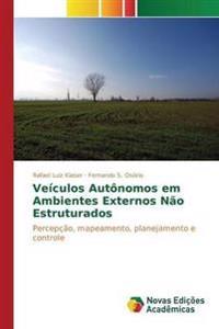 Veiculos Autonomos Em Ambientes Externos Nao Estruturados