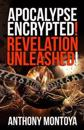 Apocalypse Encrypted! Revelation Unleashed!