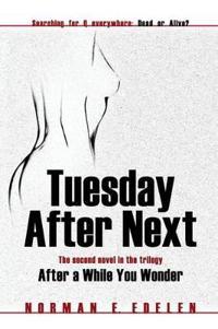 Tuesday After Next