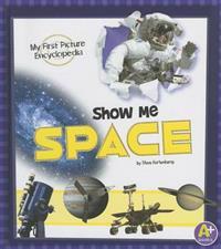 Show Me Space - Stephen John Kortenkamp - böcker (9781620650585)     Bokhandel
