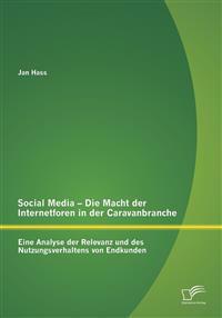 Social Media - Die Macht Der Internetforen in Der Caravanbranche