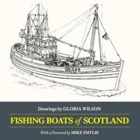 Fishing boats of scotland - drawings by gloria wilson