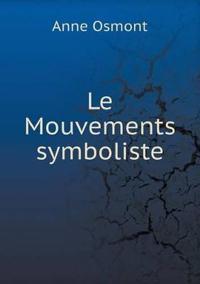 Le Mouvements Symboliste