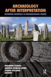 Archaeology After Interpretation