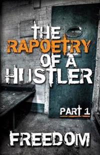 The Rapeotry of a Hustler: Story Telling at Its Finest