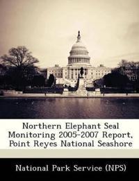 Northern Elephant Seal Monitoring 2005-2007 Report, Point Reyes National Seashore