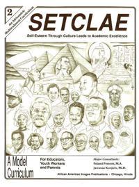 Setclae, Second Grade: Self-Esteem Through Culture Leads to Academic Excellence