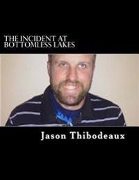 The Incident at Bottomless Lakes