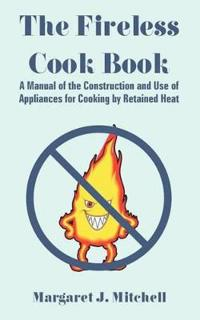 The Fireless Cook Book