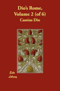 Dio's Rome