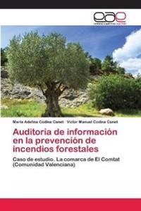 Auditoria de Informacion En La Prevencion de Incendios Forestales