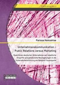 Unternehmenskommunikation - Public Relations Versus Marketing
