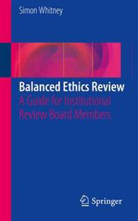Balanced Ethics Review
