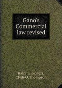 Gano's Commercial Law Revised