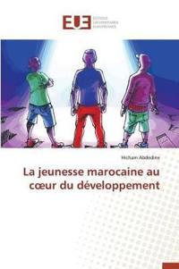 La Jeunesse Marocaine Au C Ur Du D veloppement