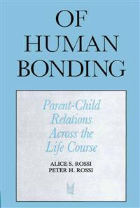Of Human Bonding Parent Child Relations Across the Life Course