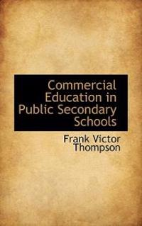 Commercial Education in Public Secondary Schools