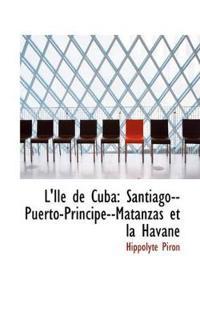 L'Ile de Cuba