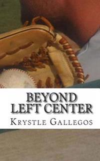 Beyond Left Center