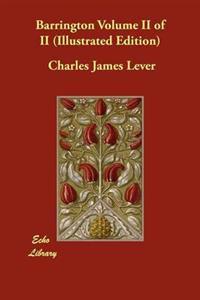 Barrington Volume II of II (Illustrated Edition)