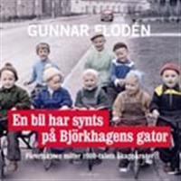 En bil har synts på Björkhagens gator