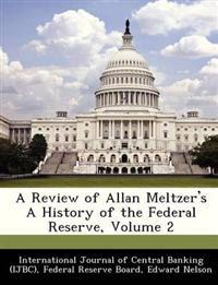 A Review of Allan Meltzer's a History of the Federal Reserve, Volume 2