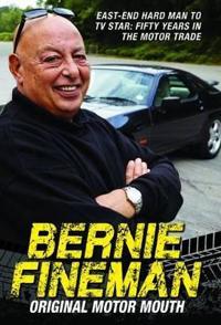 Bernie fineman - original motor mouth: east-end hardman to tv star - fifty