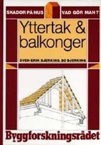 Yttertak & balkonger