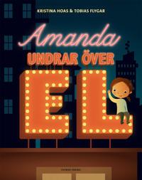 Amanda undrar över el