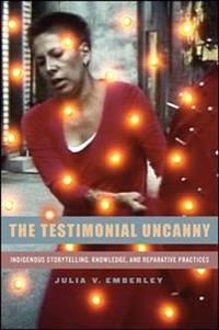 The Testimonial Uncanny