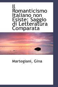 Il Romanticismo Italiano Non Esiste