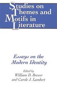 Essays on the Modern Identity