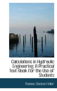 Calculations in Hydraulic Engineering