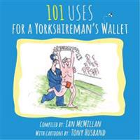 101 Uses for a Yorkshireman's Wallet
