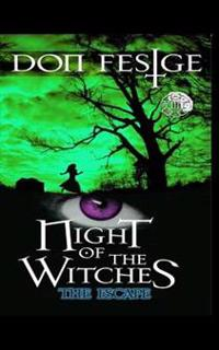 Night of the Witches: The Escape: The Escape