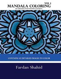 Mandala Coloring Book: de-Stressing with Pattern Coloring